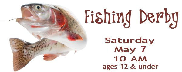Fishing Derby - May 7